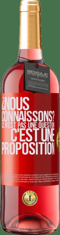 24,95 € Envoi gratuit | Vin rosé Édition ROSÉ ¿Nous connaissons? Ce n'est pas une question, c'est une proposition Étiquette Rouge. Étiquette personnalisable Vin jeune Récolte 2020 Tempranillo