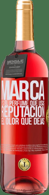 24,95 € Envío gratis | Vino Rosado Edición ROSÉ Marca es el perfume que usas. Reputación, el olor que dejas Etiqueta Roja. Etiqueta personalizable Vino joven Cosecha 2020 Tempranillo