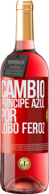 29,95 € Free Shipping | Rosé Wine ROSÉ Edition Change blue prince for fierce wolf Red Label. Customizable label Young wine Harvest 2020 Tempranillo