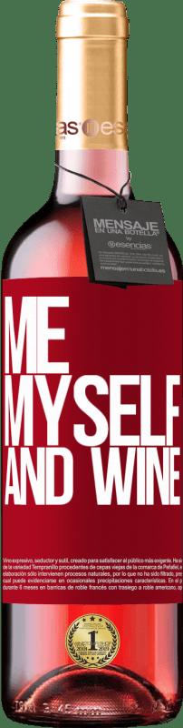 24,95 € Envoi gratuit | Vin rosé Édition ROSÉ Me, myself and wine Étiquette Rouge. Étiquette personnalisable Vin jeune Récolte 2020 Tempranillo