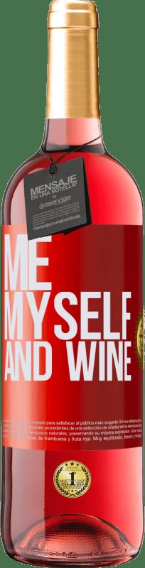 24,95 € Envío gratis   Vino Rosado Edición ROSÉ Me, myself and wine Etiqueta Roja. Etiqueta personalizable Vino joven Cosecha 2020 Tempranillo