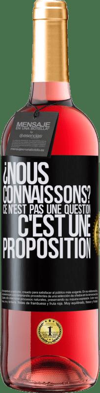 24,95 € Envoi gratuit | Vin rosé Édition ROSÉ ¿Nous connaissons? Ce n'est pas une question, c'est une proposition Étiquette Noire. Étiquette personnalisable Vin jeune Récolte 2020 Tempranillo