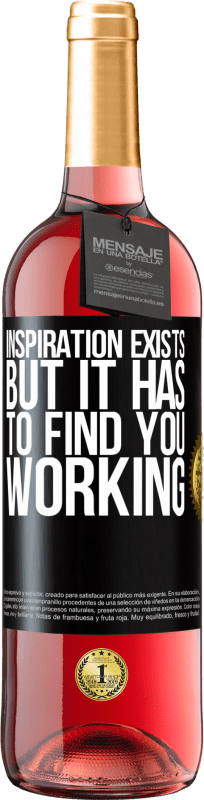 24,95 € Free Shipping | Rosé Wine ROSÉ Edition Inspiration exists, but it has to find you working Black Label. Customizable label Young wine Harvest 2020 Tempranillo