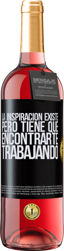 29,95 € Free Shipping   Rosé Wine ROSÉ Edition Inspiration exists, but it has to find you working Black Label. Customizable label Young wine Harvest 2020 Tempranillo