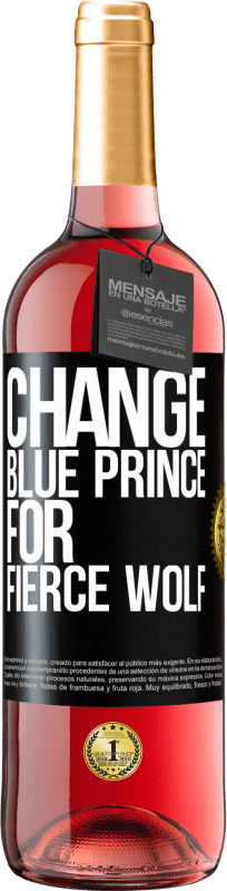 24,95 € Free Shipping | Rosé Wine ROSÉ Edition Change blue prince for fierce wolf Black Label. Customizable label Young wine Harvest 2020 Tempranillo