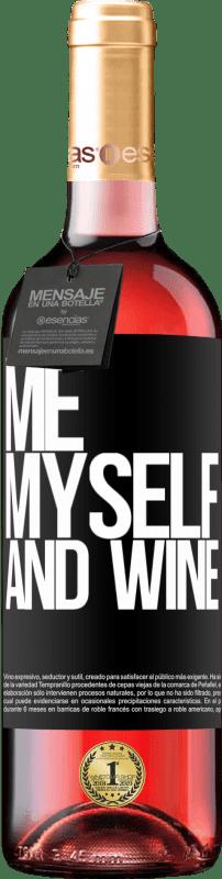 24,95 € Envoi gratuit | Vin rosé Édition ROSÉ Me, myself and wine Étiquette Noire. Étiquette personnalisable Vin jeune Récolte 2020 Tempranillo