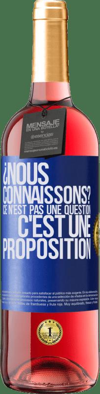 24,95 € Envoi gratuit | Vin rosé Édition ROSÉ ¿Nous connaissons? Ce n'est pas une question, c'est une proposition Étiquette Bleue. Étiquette personnalisable Vin jeune Récolte 2020 Tempranillo