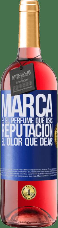 24,95 € Envío gratis | Vino Rosado Edición ROSÉ Marca es el perfume que usas. Reputación, el olor que dejas Etiqueta Azul. Etiqueta personalizable Vino joven Cosecha 2020 Tempranillo