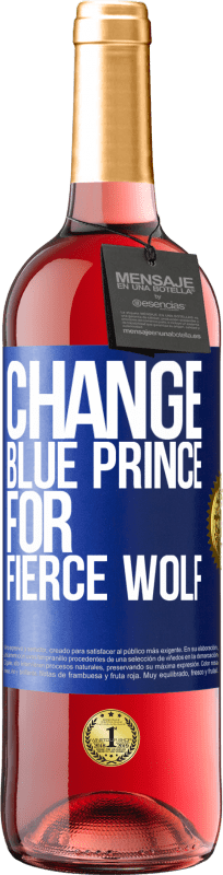 24,95 € Free Shipping | Rosé Wine ROSÉ Edition Change blue prince for fierce wolf Blue Label. Customizable label Young wine Harvest 2020 Tempranillo