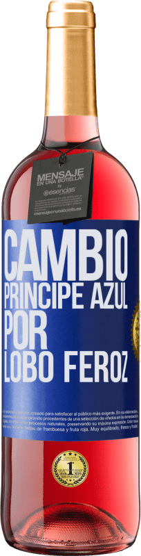 29,95 € Free Shipping | Rosé Wine ROSÉ Edition Change blue prince for fierce wolf Blue Label. Customizable label Young wine Harvest 2020 Tempranillo