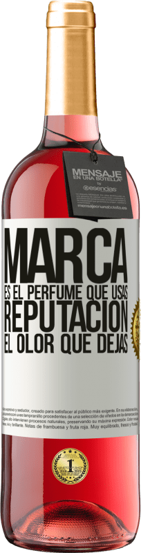 24,95 € Envío gratis | Vino Rosado Edición ROSÉ Marca es el perfume que usas. Reputación, el olor que dejas Etiqueta Blanca. Etiqueta personalizable Vino joven Cosecha 2020 Tempranillo