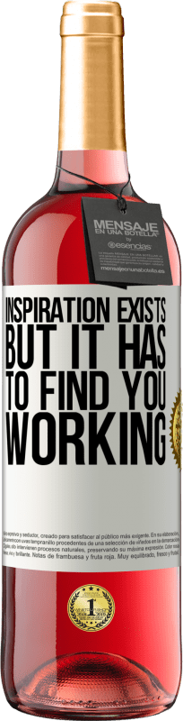 24,95 € Free Shipping | Rosé Wine ROSÉ Edition Inspiration exists, but it has to find you working White Label. Customizable label Young wine Harvest 2020 Tempranillo