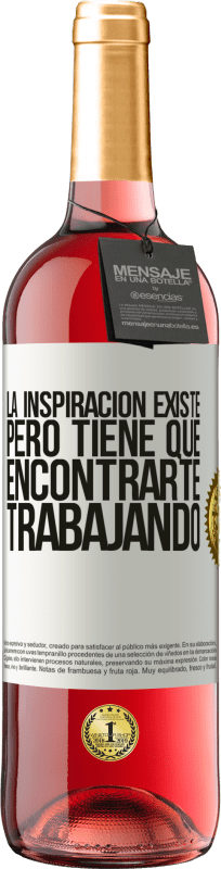 29,95 € Free Shipping   Rosé Wine ROSÉ Edition Inspiration exists, but it has to find you working White Label. Customizable label Young wine Harvest 2020 Tempranillo