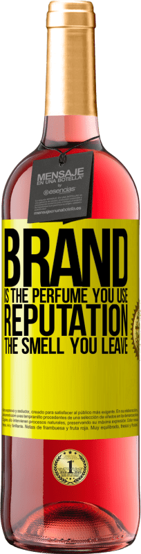 24,95 € Free Shipping | Rosé Wine ROSÉ Edition Brand is the perfume you use. Reputation, the smell you leave Yellow Label. Customizable label Young wine Harvest 2020 Tempranillo