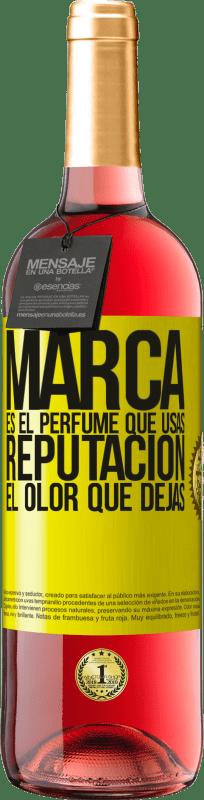 24,95 € Envío gratis | Vino Rosado Edición ROSÉ Marca es el perfume que usas. Reputación, el olor que dejas Etiqueta Amarilla. Etiqueta personalizable Vino joven Cosecha 2020 Tempranillo