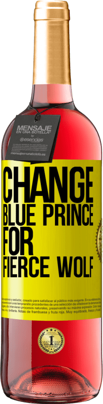 24,95 € Free Shipping | Rosé Wine ROSÉ Edition Change blue prince for fierce wolf Yellow Label. Customizable label Young wine Harvest 2020 Tempranillo