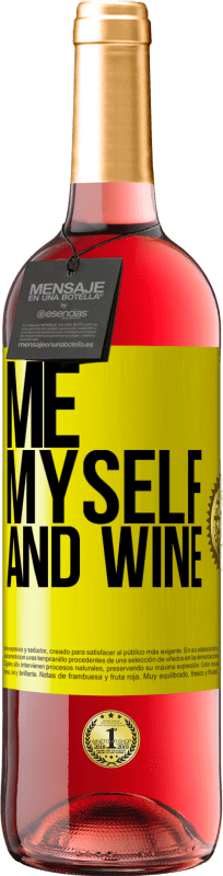 24,95 € Free Shipping | Rosé Wine ROSÉ Edition Me, myself and wine Yellow Label. Customizable label Young wine Harvest 2020 Tempranillo