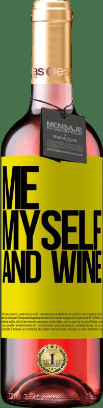24,95 € Envoi gratuit | Vin rosé Édition ROSÉ Me, myself and wine Étiquette Jaune. Étiquette personnalisable Vin jeune Récolte 2020 Tempranillo