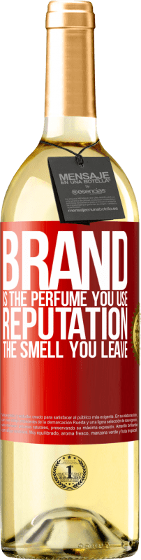 24,95 € Free Shipping | White Wine WHITE Edition Brand is the perfume you use. Reputation, the smell you leave Red Label. Customizable label Young wine Harvest 2020 Verdejo