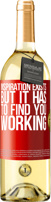 24,95 € Free Shipping | White Wine WHITE Edition Inspiration exists, but it has to find you working Red Label. Customizable label Young wine Harvest 2020 Verdejo