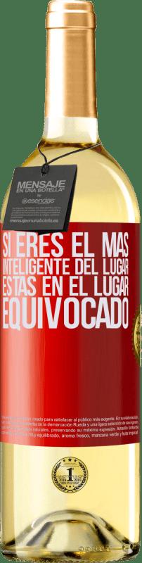 24,95 € Envío gratis | Vino Blanco Edición WHITE Si eres el más inteligente del lugar, estás en el lugar equivocado Etiqueta Roja. Etiqueta personalizable Vino joven Cosecha 2020 Verdejo