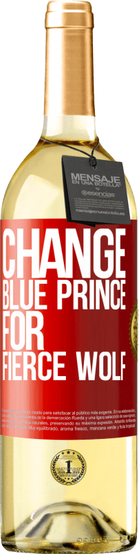 24,95 € Free Shipping | White Wine WHITE Edition Change blue prince for fierce wolf Red Label. Customizable label Young wine Harvest 2020 Verdejo