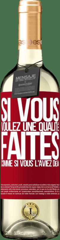 24,95 € Envoi gratuit | Vin blanc Édition WHITE Si vous voulez une qualité, faites comme si vous l'aviez déjà Étiquette Rouge. Étiquette personnalisable Vin jeune Récolte 2020 Verdejo