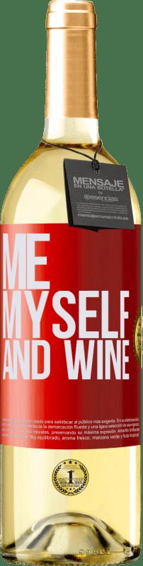 24,95 € Envío gratis   Vino Blanco Edición WHITE Me, myself and wine Etiqueta Roja. Etiqueta personalizable Vino joven Cosecha 2020 Verdejo