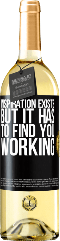 24,95 € Free Shipping | White Wine WHITE Edition Inspiration exists, but it has to find you working Black Label. Customizable label Young wine Harvest 2020 Verdejo
