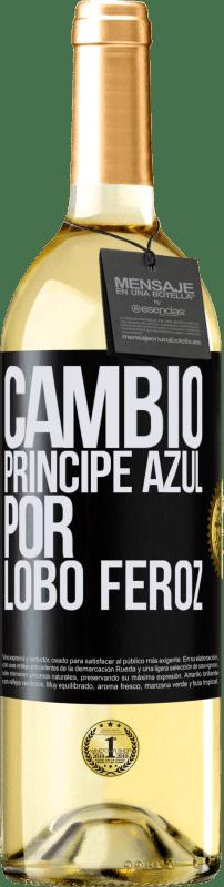 24,95 € Envío gratis | Vino Blanco Edición WHITE Cambio príncipe azul por lobo feroz Etiqueta Negra. Etiqueta personalizable Vino joven Cosecha 2020 Verdejo