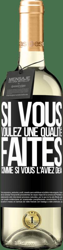 24,95 € Envoi gratuit | Vin blanc Édition WHITE Si vous voulez une qualité, faites comme si vous l'aviez déjà Étiquette Noire. Étiquette personnalisable Vin jeune Récolte 2020 Verdejo