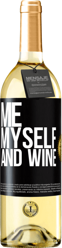 24,95 € Free Shipping | White Wine WHITE Edition Me, myself and wine Black Label. Customizable label Young wine Harvest 2020 Verdejo