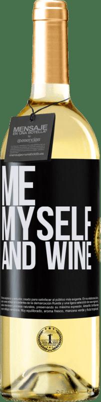 24,95 € Envío gratis   Vino Blanco Edición WHITE Me, myself and wine Etiqueta Negra. Etiqueta personalizable Vino joven Cosecha 2020 Verdejo