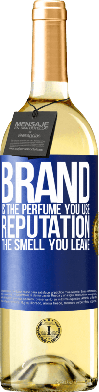 24,95 € Free Shipping | White Wine WHITE Edition Brand is the perfume you use. Reputation, the smell you leave Blue Label. Customizable label Young wine Harvest 2020 Verdejo