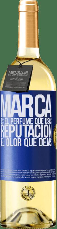 24,95 € Envío gratis | Vino Blanco Edición WHITE Marca es el perfume que usas. Reputación, el olor que dejas Etiqueta Azul. Etiqueta personalizable Vino joven Cosecha 2020 Verdejo