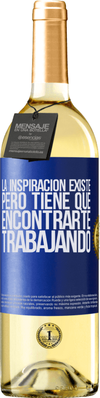 29,95 € Free Shipping   White Wine WHITE Edition Inspiration exists, but it has to find you working Blue Label. Customizable label Young wine Harvest 2020 Verdejo
