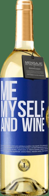 24,95 € Envío gratis   Vino Blanco Edición WHITE Me, myself and wine Etiqueta Azul. Etiqueta personalizable Vino joven Cosecha 2020 Verdejo