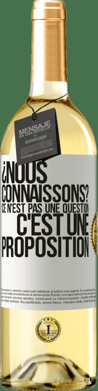 24,95 € Envoi gratuit | Vin blanc Édition WHITE ¿Nous connaissons? Ce n'est pas une question, c'est une proposition Étiquette Blanche. Étiquette personnalisable Vin jeune Récolte 2020 Verdejo