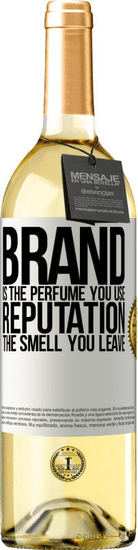 24,95 € Free Shipping | White Wine WHITE Edition Brand is the perfume you use. Reputation, the smell you leave White Label. Customizable label Young wine Harvest 2020 Verdejo