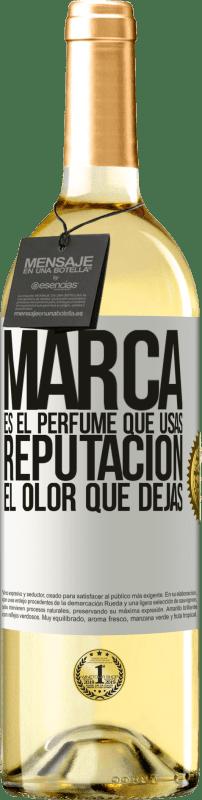 24,95 € Envío gratis | Vino Blanco Edición WHITE Marca es el perfume que usas. Reputación, el olor que dejas Etiqueta Blanca. Etiqueta personalizable Vino joven Cosecha 2020 Verdejo