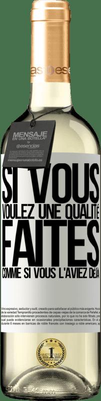 24,95 € Envoi gratuit | Vin blanc Édition WHITE Si vous voulez une qualité, faites comme si vous l'aviez déjà Étiquette Blanche. Étiquette personnalisable Vin jeune Récolte 2020 Verdejo