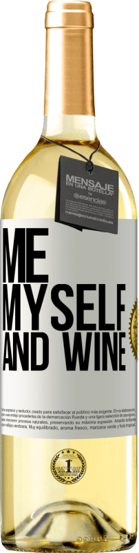 24,95 € Free Shipping | White Wine WHITE Edition Me, myself and wine White Label. Customizable label Young wine Harvest 2020 Verdejo