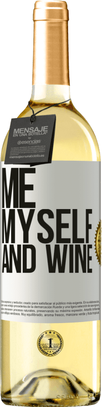24,95 € Envío gratis   Vino Blanco Edición WHITE Me, myself and wine Etiqueta Blanca. Etiqueta personalizable Vino joven Cosecha 2020 Verdejo