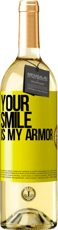 24,95 € Free Shipping | White Wine WHITE Edition Your smile is my armor Yellow Label. Customizable label Young wine Harvest 2020 Verdejo