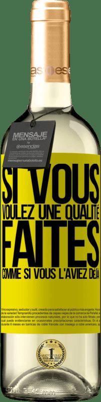 24,95 € Envoi gratuit | Vin blanc Édition WHITE Si vous voulez une qualité, faites comme si vous l'aviez déjà Étiquette Jaune. Étiquette personnalisable Vin jeune Récolte 2020 Verdejo