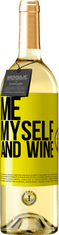 24,95 € Free Shipping | White Wine WHITE Edition Me, myself and wine Yellow Label. Customizable label Young wine Harvest 2020 Verdejo
