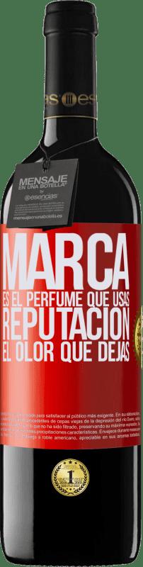 24,95 € Envío gratis | Vino Tinto Edición RED Crianza 6 Meses Marca es el perfume que usas. Reputación, el olor que dejas Etiqueta Roja. Etiqueta personalizable Crianza en barrica de roble 6 Meses Cosecha 2018 Tempranillo