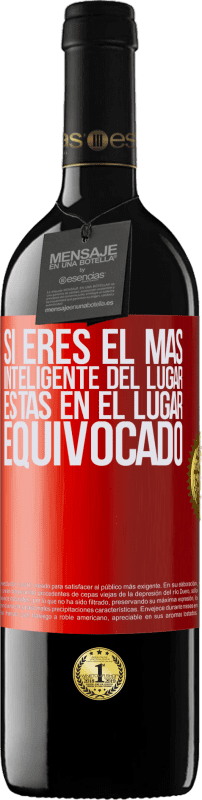 29,95 € Free Shipping | Red Wine RED Edition Crianza 6 Months If you are the smartest of the place, you are in the wrong place Red Label. Customizable label Aging in oak barrels 6 Months Harvest 2018 Tempranillo