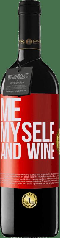 24,95 € Envío gratis   Vino Tinto Edición RED Crianza 6 Meses Me, myself and wine Etiqueta Roja. Etiqueta personalizable Crianza en barrica de roble 6 Meses Cosecha 2018 Tempranillo