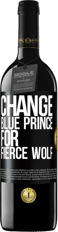 24,95 € Free Shipping | Red Wine RED Edition Crianza 6 Months Change blue prince for fierce wolf Black Label. Customizable label Aging in oak barrels 6 Months Harvest 2018 Tempranillo